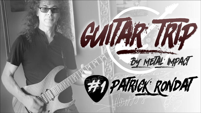 GUITAR TRIP by Metal Impact #1 Patrick Rondat (ITW-VIDEO)