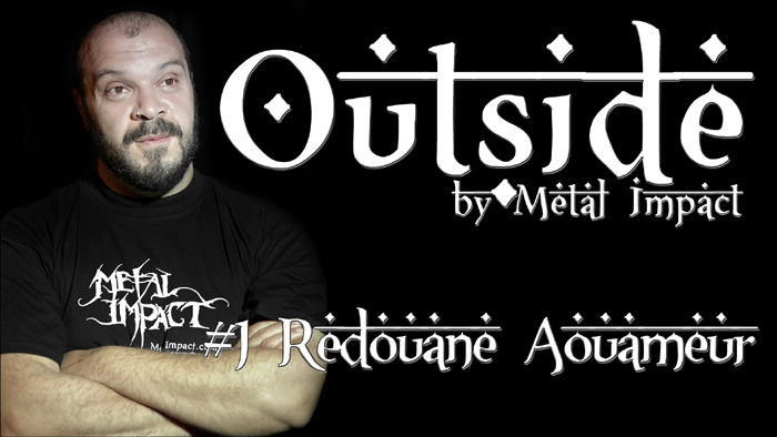 OUTSIDE by Metal Impact #1 Redouane Aouameur (2016 / ITW-VIDEO)